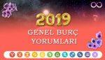 2019 Yılı Genel Burç Yorumları